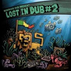 """Lost In Dub #2"" (Reservoir Dub)"