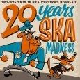 """This Is Ska – 20 Years Ska Madness (Pork Pie – 2016) Gratulation! 20 Jahre besteht das """"This Is Ska""""-Festival in Rosslau. Eine lange Zeit, in der sich das Festival..."""