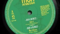 """Moa Anbessa feat. Jules I / Prince David """"Jah a di best"""" / """"Everliving""""– 12Inch (Moa Anbessa – 2016) Moa Anbessa, das Produzentengespann aus Venedig, Italien, hatten die Soundsystem Welt […]"""