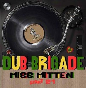 Miss Mitten Dub Brigade