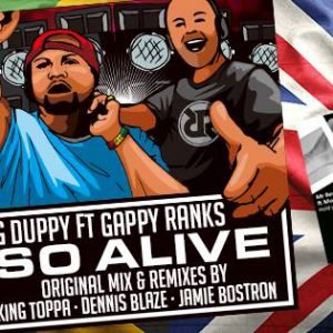 """G Duppy Ft Gappy Ranks """"So Alive"""" (Raider Records – 2016) G Duppy teams up with Gappy Ranks on an awesome track celebrating summer and good vibes overall. Big tune […]"""