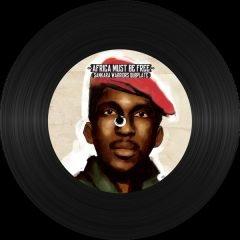 "Sankara Warriors ""Africa Must Be Free Dubplate"" (I-Nity Records)"