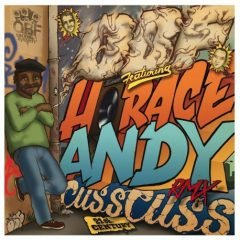"O.B.F. feat. Horace Andy ""Cuss Cuss RMX"" (Patate Records)"