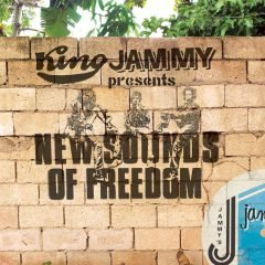 """King Jammy presents """"New Sounds Of Freedom"""" (VP Records)"""