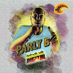 "Parly B ""This Is Digital"" (Scotch Bonnet)"