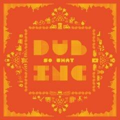 """DUB Inc. """"So What"""" (Diversité)"""
