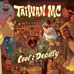 """Taiwan MC """"Cool & Deadly"""" (Chinese Man Records)"""
