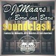 """DJ Maars feat. Born Ina Barn """"Soundclash"""" (Irish Moss Records – 2016) Der mittlerweile in Melbourne wohnende DJ Maars ist schon seit einigen Jahren für seine grenzgängerischen Mixe bekannt. Gerne..."""