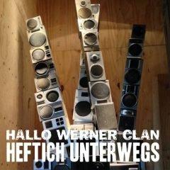 """Hallo Werner Clan """"Heftich Unterwegs""""/""""Ein Für Den Werner"""" (Hallo Werner Clan)"""