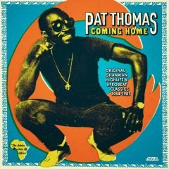 "Pat Thomas ""Coming Home"" (Strut)"