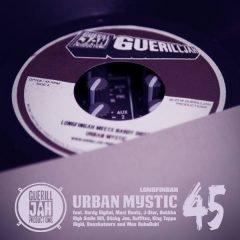"""Longfingah meets Hardy Digital """"Urban Mystic 45 Remixes"""" (GuerillJah)"""