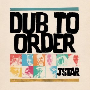 jstar-dub-to-order