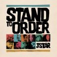 "JStar ""Stand To Order""/""Dub To Order"" (JStar Music -- 2016) ""Featuring a wealth of international vocal and musical talent from Jamaica to Hong Kong, the long awaited album from Jstar..."
