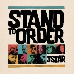 """JStar """"Stand To Order""""/""""Dub To Order"""" (JStar Music)"""