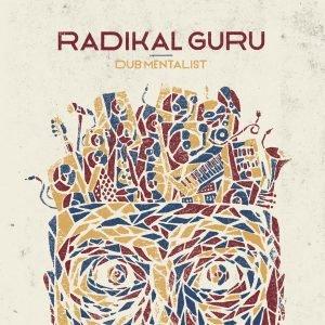 radikal-guru-dub-mentalist
