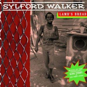 """Sylford Walker """"Lamb's Bread (Expanded Edition)"""" (Greensleeves – 2017) Auf ein Neues! Bereits 2000 wurde bei Blood & Fire das vielbeachtete Album """"Lamb's Bread International"""" auf den Markt gebracht. Und […]"""