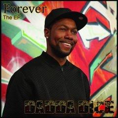 "Dadda Dice ""Forever EP"" (Dadda Dice)"