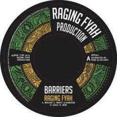 """Raging Fyah """"Barriers"""" / Vibronics """"Barriers Dub"""" (Raging Fayah Production / Tribe84 Records)"""