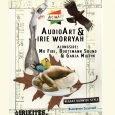 Live-Showcase by AudioArt & Irie Worryah Alongside: Mo Fire Bootsmann Sound & Ganja Muffin Druckerei, Gängeviertel, Valentinskamp 32 28.1.2017, Doors Open: 22:00