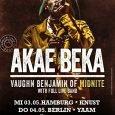 Vaughn Benjamin aka Akae Beka hat schon etliche Jahre als Kopf von Midnite Rootsreggae neu definiert. Und auch solo, als Akae Beka, hat er global für Aufmerksamkeit gesorgt, u.a. mit […]