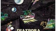 """Diazpora """"Islands"""" (Légère Recordings – 2017) Seit 2002 ist die in Hamburg beheimatete Band Diazpora auf dem Weg, ihren ganz eigenen Funk-Sound zu erproben und einen Groove zu entwickeln, der […]"""