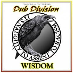 "Dub Division ""Wisdom"" (Planet Dread Records)"