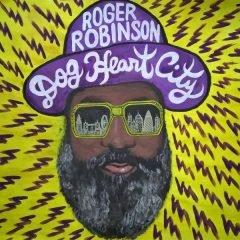 "Roger Robinson ""Dog Heart City"" (Jahtari)"
