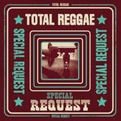 Total Reggae – Special Request (VP Records)