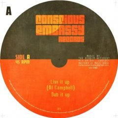 "Al Campbell / Young Kulcha ""Live It Up""/""Set Dem Free"" (Conscious Embassy Records)"