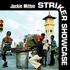 "Jackie Mittoo ""Striker Showcase"" (17 North Parade)"