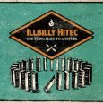 "iLLBiLLY HiTEC -- One Thing Leads To Another Tour With the new album ""One Thing Leads To Another"" (Echo Beach) the Illbilly Hitec Crew is on tour to present old..."