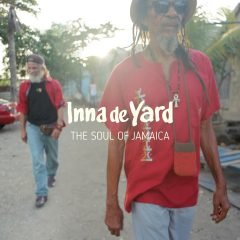 "Inna de Yard ""The Soul Of Jamaica"" (Chapter Two)"