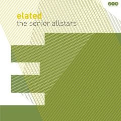 "The Senior Allstars ""Elated"" (V.O.R./Grover)"