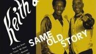 """Keith & Tex """"Same Old Story"""" (Liquidator Music – 2017) Keith Rowe und Texas Dixon, besser bekannt als Keith & Tex, hatten ihre größten Erfolge Ende der 60er Jahre mit […]"""