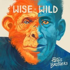 """Patois Brothers """"Wise & Wild"""" (Patois Brothers)"""