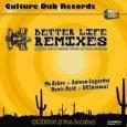 "Mexican Stepper & Sista Bethsabée ""Better Life Remixes"" (ODG Productions – 2017) Im Juni 2015 kam über Culture Dub Records aus Frankreich das Original als 10 Inch Vinyl auf den..."