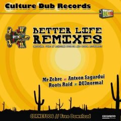 "Mexican Stepper & Sista Bethsabée ""Better Life Remixes"" (ODG Productions)"