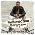 """Falkonection """"El Amansador Vol. 2"""" (Falkonection -- 2017) Während die Großen des Genres ihre Alben wie Leuchtfeuer in den Reggae-Himmel schießen (Grammy-Gewinner Morgan Heritage haben mit """"Avrakedabra"""" schon vorgelegt, Chronixx..."""
