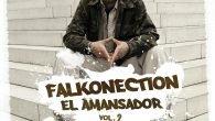 """Falkonection """"El Amansador Vol.2"""" (Falkonection – 2017) Während die Großen des Genres ihre Alben wie Leuchtfeuer in den Reggae-Himmel schießen (Grammy-Gewinner Morgan Heritage haben mit """"Avrakedabra"""" schon vorgelegt, Chronixx und […]"""