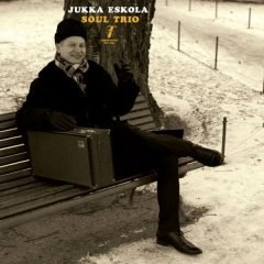 Jukka Eskola Soul Trio (Timmion Records)