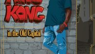 """King Kong """"In The Old Capital"""" (Old Capital Records – 2017) Dennis Anthony Thomas aka King Kong der Reggaegemeinde vorzustellen ist wie das besagte Tragen von Eulen nach Athen. Ende […]"""
