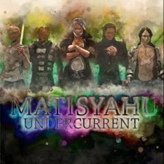 "Matisyahu ""Undercurrent"" (Thirty Tigers)"