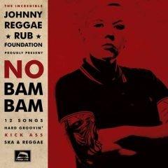 """Johnny Reggae Rub Foundation """"No Bam Bam"""" (Pork Pie)"""