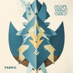 "The Black Seeds ""Fabric"" (Easy Star Records)"
