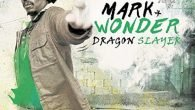 "Mark Wonder ""Dragon Slayer"" (Irie Ites Records – 2017) Donnerstagabend, ich komme aus dem Studio nachhause und brauche etwas Musik. Na, was ist das denn? Da liegt was in meinem […]"