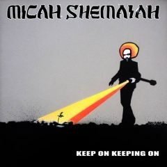 """Micah Shemaiah """"Keep On Keeping On"""" / """"Keep On Keeping On (Dubmatix Roots Mix)"""" (Irie Ites Music)"""