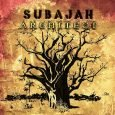 """Subajah """"Architect"""" (Dashen Records -- 2017) Auf der Suche nach musikalischer Inspiration zog Subajah 2007 von Frankreich nach England und bezog in London sein Quartier. Dort hat er es sich..."""