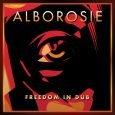 """Alborosie """"Freedom In Dub"""" (Greensleeves -- 2017) Mit """"Freedom & Fyah"""" hat Alborosie 2016 ein bedeutendes Album auf den Markt gebracht. Der gebürtige Italiener hat ein gutes Gespür für eingängige..."""