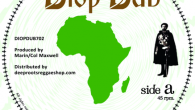 "King Kong ""Whip Them"" – 7 Inch Simon Nyabin meets Dougie Conscious ""Whip Dub"" (Diop Dub – 2017) Dennis Anthony Thomas aka King Kong returns! Seiner Stimme merkt man zwar […]"