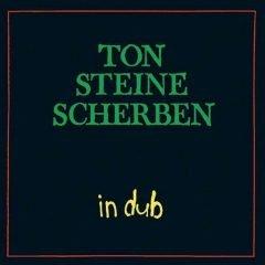 """Ton Steine Scherben """"In Dub"""" (Echo Beach)"""